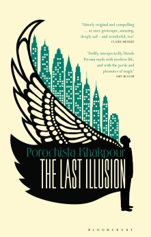 The_Last_Illusion_UK_ed_by_Porochista_Khakpour